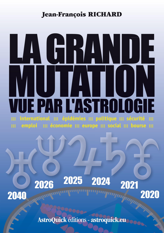 La grande mutation vue par l'astrologie