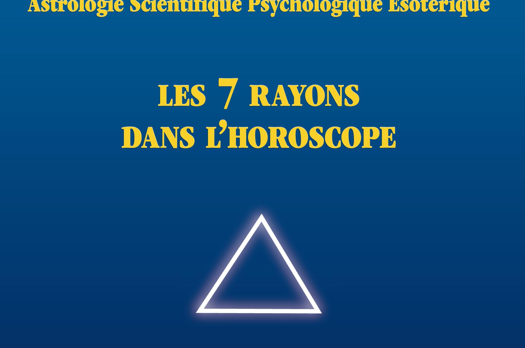 Les 7 rayons dans l'horoscope